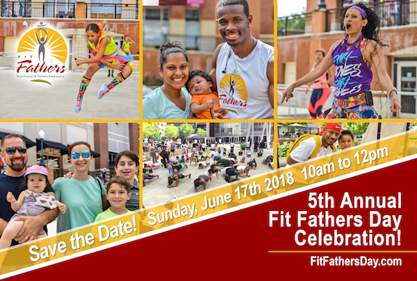 "5th Annual ""Fit Fathers Day"" Celebration"