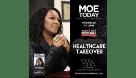 Wendy Muhammad Show: Heathcare Takeover