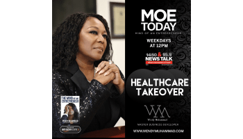 Wendy Muhammad Show: Heathcare Takeover